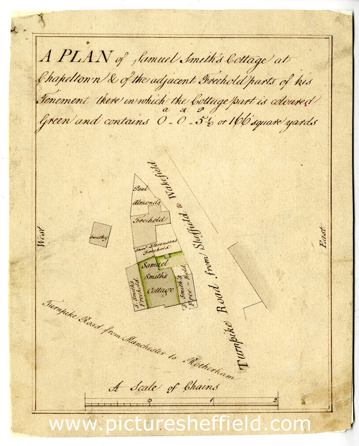 A plan of Samuel Smith's Cottage at Chapeltown and of the adjacent Freehold parts of his tenement there in which the cottage part is coloured green ..., [18th cent]