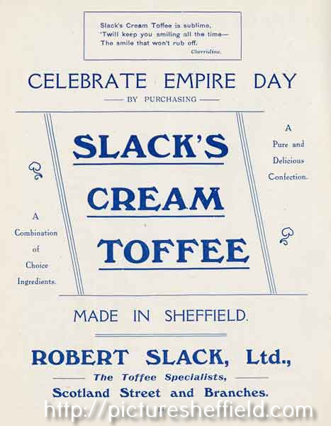 Advertisement: Celebrate Empire Day by purchasing Slack's cream toffee