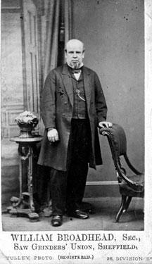 William Broadhead, Secretary of Saw Grinders Union