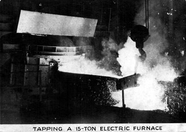 Steel Industry, Tapping a 15 ton Electric Furnace