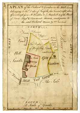 Plan of the Orchard and Garden in the Mill Sands belonging to the Duke of Norfolk, [c. 1770-1778]