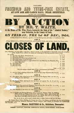Valuable freehold and tithe-free estate, at Low Ash and Larch Hall, at Loxley near Sheffield : To be sold by Auction by Mr. T. Waite......Friday, 1st December, 1854