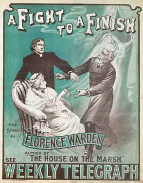 Sheffield Weekly Telegraph poster: A fight to a finish - new story by Florence Warden