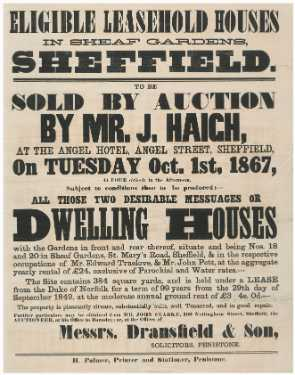Eligible leasehold houses in Sheaf Gardens, Sheffield. To be sold by auction by Mr. J. Haigh... on Tuesday, October 1st, 1867